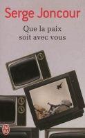 Flammarion QUE LA PAIX SOIT AVEC VOUS - JONCOUR, S. cena od 179 Kč