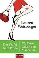 Random House Verlagsgruppe Gmb DER TEUFEL TRÄGT PRADA / DIE PARTY QUEEN VON MANHATTAN - WEI... cena od 230 Kč
