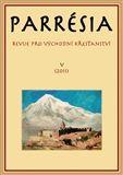 Pavel Mervart Parresia V/2011 - Revue pro východní křesťanství cena od 249 Kč
