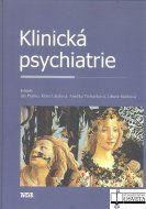 Tigis Klinická psychiatrie - Ján Praško, Klára Látalová, Anežka ... cena od 1611 Kč