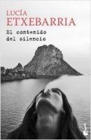 Editorial Planeta, S.A. EL CONTENIDO DEL SILENCIO - ETXEBARRIA, L. cena od 256 Kč