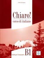 Alma Edizioni CHIARO! B1 guida per insegnante cena od 335 Kč