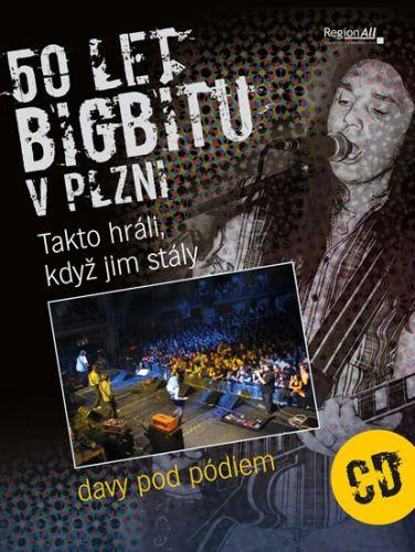 Rott Ladislav, Kůda Josef: 50 let bigbítu v Plzni - Takto hráli, když jim stály davy pod pódiem + CD cena od 199 Kč