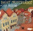 Jan Neruda: Povídky malostranské - CDmp3 cena od 152 Kč