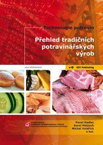 KEY Publishing Technologie potravin - Přehled tradičních potravinářských vý... cena od 494 Kč