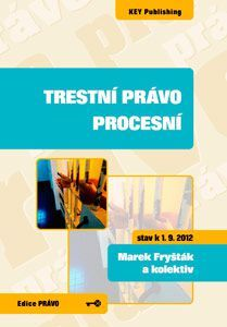 KEY Publishing Trestní právo procesní - 3. vydání - Marek Fryšták a kolekti... cena od 375 Kč
