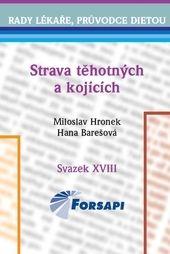 Miloslav Hronek, Hana Barešová: Strava těhotných a kojících cena od 117 Kč