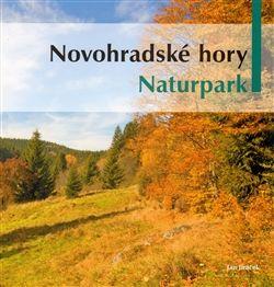 Jan Jiráček: Novohradské hory - Naturpark cena od 218 Kč