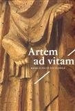 Artefactum Artem ad vitam - Kniha k poctě Ivo Hlobila cena od 356 Kč
