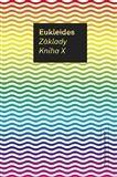 Eukleides: Základy. Kniha X cena od 171 Kč