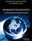 Informační management v informační společnosti cena od 272 Kč