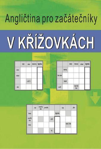 Kašpar Ladislav: Angličtina pro začátečníky v křížovkách cena od 65 Kč