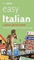 Harper Collins UK COLLINS EASY ITALIAN PHOTO PHRASEBOOK cena od 206 Kč