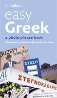Harper Collins UK COLLINS EASY GREEK PHOTO PHRASEBOOK cena od 209 Kč