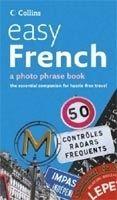 Harper Collins UK COLLINS EASY FRENCH PHOTO PHRASEBOOK cena od 206 Kč