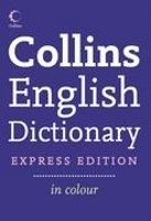Harper Collins UK COLLINS ENGLISH DICTIONARY Express Edition cena od 293 Kč