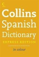 Harper Collins UK COLLINS SPANISH DICTIONARY Express Ed. cena od 238 Kč