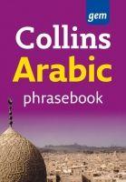 Harper Collins UK COLLINS GEM ARABIC PHRASEBOOK cena od 135 Kč