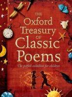 OUP ED THE OXFORD TREASURY OF CLASSIC POEMS - HARRISON, M., STUART,... cena od 0 Kč
