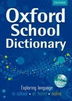 OUP ED OXFORD SCHOOL DICTIONARY cena od 314 Kč
