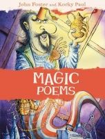 OUP ED MAGIC POEMS - FOSTER, J., PAUL, K. cena od 0 Kč
