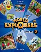 OUP ELT WORLD EXPLORERS 2 CLASS BOOK - PHILLIPS, S., SHIPTON, P. cena od 437 Kč