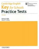 OUP ELT CAMBRIDGE ENGLISH: KEY FOR SCHOOLS PRACTICE TESTS WITHOUT KE... cena od 312 Kč
