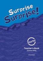 OUP ELT SURPRISE SURPRISE! STARTER TEACHER´S BOOK - REILLY, V. cena od 270 Kč