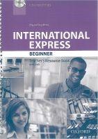 OUP ELT INTERNATIONAL EXPRESS Third Ed. BEGINNER TEACHER´S RESOURCE ... cena od 531 Kč