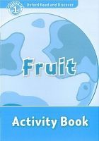 OUP ELT OXFORD READ AND DISCOVER Level 1: FRUIT ACTIVITY BOOK - GEAT... cena od 64 Kč