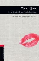 OUP ELT OXFORD BOOKWORMS LIBRARY New Edition 3 THE KISS: LOVE STORIE... cena od 100 Kč