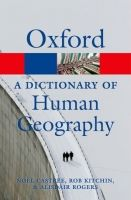 OUP References OXFORD DICTIONARY OF HUMAN GEOGRAPHY (Oxford Paperback Refer... cena od 329 Kč