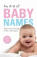 OUP References AN A-Z OF BABY NAMES Reissue - HANKS, P. cena od 153 Kč