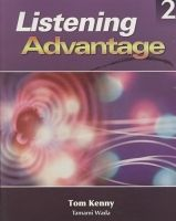 Heinle ELT part of Cengage Lea LISTENING ADVANTAGE 2 STUDENT´S BOOK with AUDIO CD - KENNY, ... cena od 618 Kč