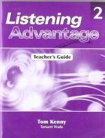 Heinle ELT part of Cengage Lea LISTENING ADVANTAGE 2 TEACHER´S GUIDE - KENNY, T., WADA, T. cena od 309 Kč