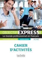 HACH-FLE OBJECTIF EXPRESS 1 Cahier d´activités n.éd. - DUBOIS, A., L.... cena od 230 Kč