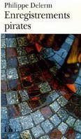 SODIS Gallimard ENREGISTREMENTS PIRATES - DELERM, P. cena od 146 Kč