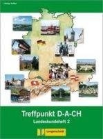 Langenscheidt BERLINER PLATZ NEU 2 TREFFPUNKT D-A-CH - SCHERLING, T., ROHR... cena od 118 Kč