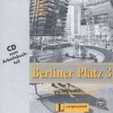 Langenscheidt BERLINER PLATZ 3 AUDIO CD zum ARBEITSBUCH - LEMCKE, Ch., ROH... cena od 220 Kč
