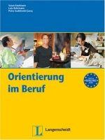 Langenscheidt ORIENTIERUNG IM BERUF - KAUFMANN, S., ROHRMANN, L., SZABLEWS... cena od 254 Kč