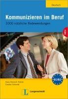 Langenscheidt KOMMUNIZIEREN IM BERUF - ROHRER, H., SCHMIDT, C. cena od 339 Kč