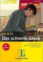 Langenscheidt LEO & CO., STUFE 1 - DAS SCHNELLE GLÜCK + CD cena od 186 Kč