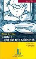 Langenscheidt KLARA & THEO, STUFE 2 - EINSTEIN UND DAS TOTE KANINCHEN cena od 110 Kč