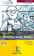 Langenscheidt KLARA & THEO, STUFE 1 - DETEKTIV WIDER WILLEN + CD - KLARA, ... cena od 135 Kč