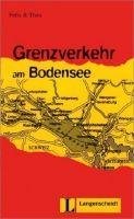 Langenscheidt FELIX & THEO, STUFE 2 - GRENZVERKEHR AM BODENSEE cena od 135 Kč