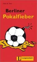Langenscheidt FELIX & THEO, STUFE 1 - BERLINER POKALFIEBER cena od 110 Kč