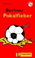 Langenscheidt FELIX & THEO, STUFE 1 - BERLINER POKALFIEBER + CD cena od 152 Kč