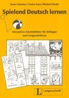 Langenscheidt SPIELEND DEUTSCH LERNEN - SÁNCHEZ BENITO, J., SANZ OBERBERGE... cena od 354 Kč