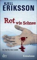 Deutscher Taschenbuch Verlag ROT WIE SCHNEE - ERIKSSON, K. cena od 225 Kč
