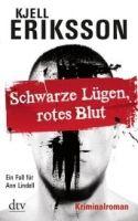 Deutscher Taschenbuch Verlag SCHWARZE LÜGEN, ROTES BLUT - ERIKSSON, K. cena od 222 Kč